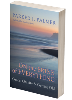 Parker_Palmer-On_the_Brink_of_Everything-3d_cover_mockup-240x333