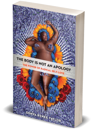 The Body is Not An Apology