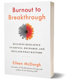 Burnout to Breakthrough by Eileen McDargh-1