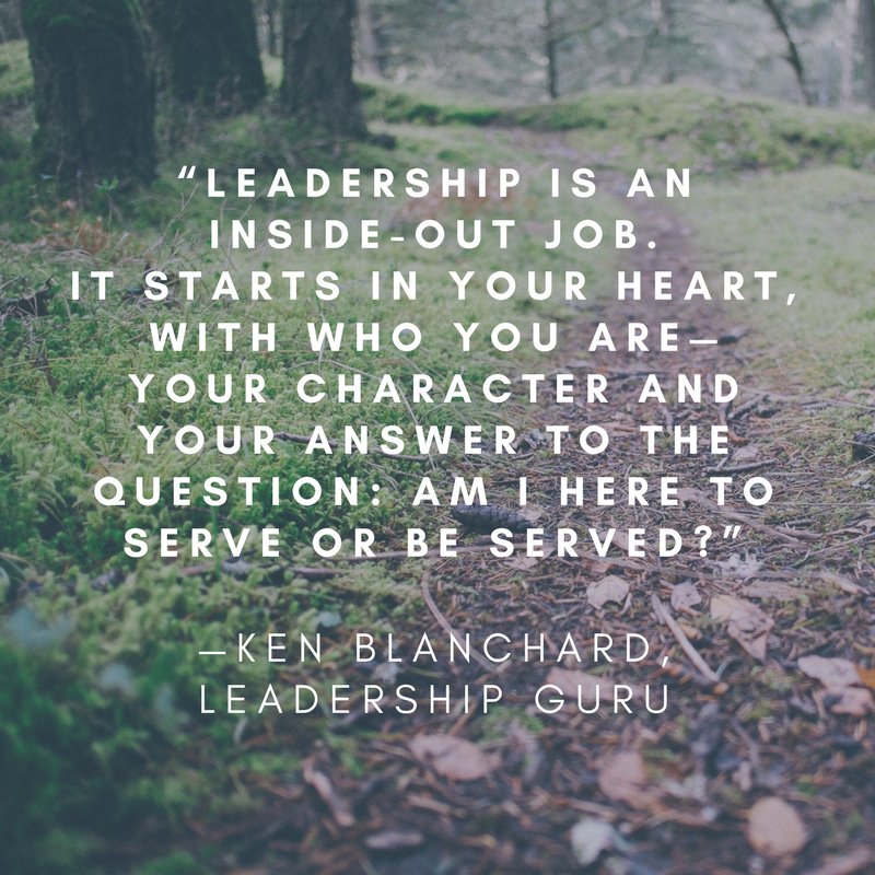 Servant leadership, Ken Blanchard quote, inside-out