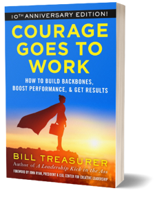 Courage Goes to Work by Bill Treasurer