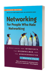 [Book Cover] Networking for People who Hate Networking by Devora Zack