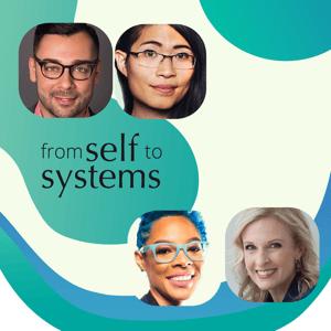 Self to Systems Training Course with Edgar Villanueva, Lily Zheng, Tiffany Jana, and Jennifer Brown
